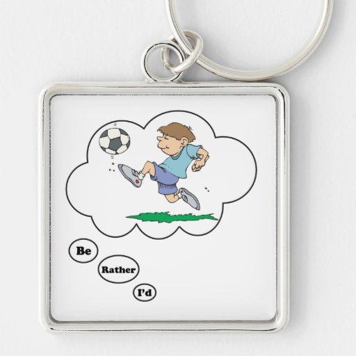 I'd rather be playing Soccer 9 Keychains
