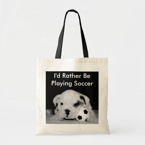 """I'd Rather Be Playing Soccer"" English Bulldog Pup Tote Bag"