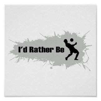 I'd Rather Be Playing Soccer Poster