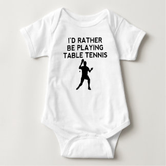 I'd Rather Be Playing Table Tennis T-shirts