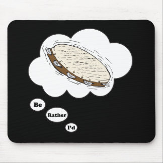 i'd rather be playing Tambourine 5 Mouse Pad