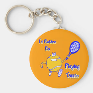 I'd Rather Be Playing Tennis Keychain