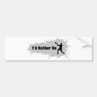 I'd Rather Be Playing Tennis (Male) Bumper Sticker