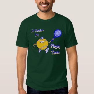 I'd Rather Be Playing Tennis Shirt
