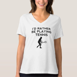 I'd Rather Be Playing Tennis Tee Shirts