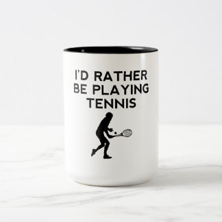 I'd Rather Be Playing Tennis Two-Tone Coffee Mug