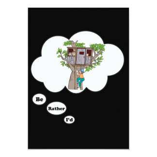 I'd rather be playing Tree House 2 5x7 Paper Invitation Card