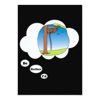 I'd rather be playing Tree House 3 5x7 Paper Invitation Card