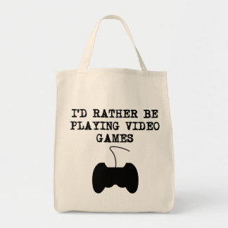 I'd Rather Be Playing Video Games Tote Bags