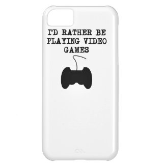 I'd Rather Be Playing Video Games Case For iPhone 5C