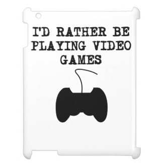 I'd Rather Be Playing Video Games Cover For The iPad