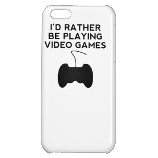 I'd Rather Be Playing Video Games iPhone 5C Covers