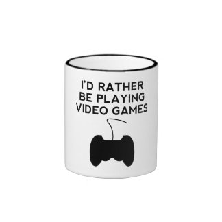 I'd Rather Be Playing Video Games Mug
