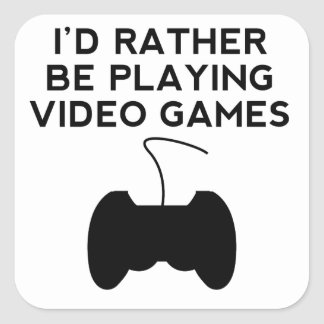I'd Rather Be Playing Video Games Square Stickers