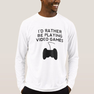 I'd Rather Be Playing Video Games Tees