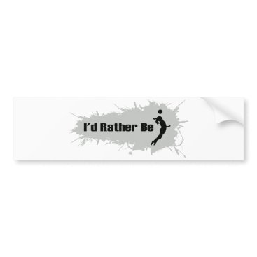 Beach Themed I'd Rather Be Playing Volleyball (Female) Bumper Sticker