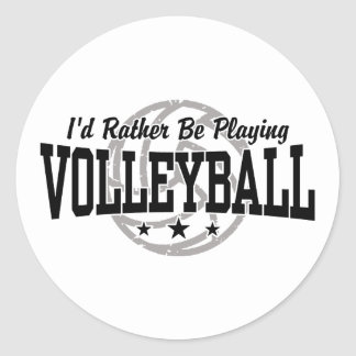 I'd Rather Be Playing Volleyball Sticker