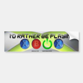 Id Rather Be Playing Xbox Bumper Sticker