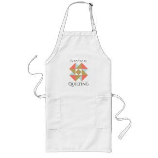 """Id rather be Quilting"" Apron"