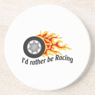 ID RATHER BE RACING DRINK COASTERS