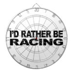 I'd Rather Be Racing Dart Board