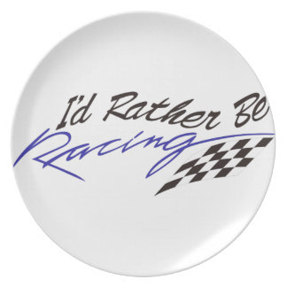 Id Rather Be Racing Plate