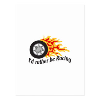 ID RATHER BE RACING POSTCARDS