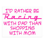 I'd Rather Be Racing With Dad Postcard