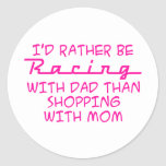 I'd Rather Be Racing With Dad Sticker
