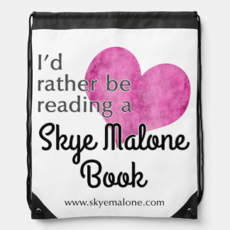 I'd Rather Be Reading a Skye Malone Book Backpack