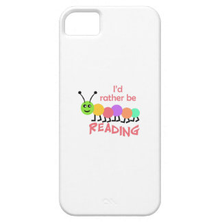 ID RATHER BE READING iPhone 5 CASE