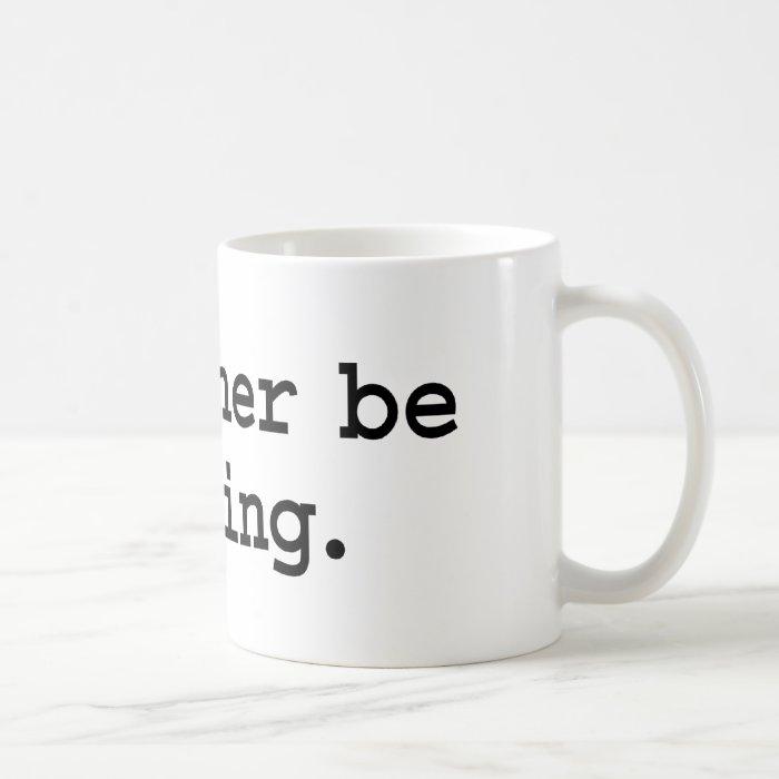 i'd rather be reading. coffee mug