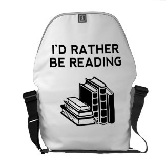 I'd Rather Be Reading Courier Bag