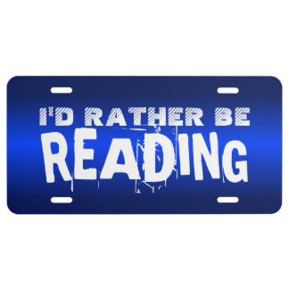 I'd rather be reading license plate cover