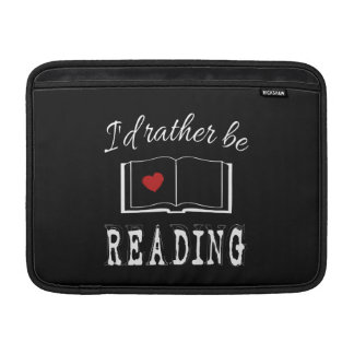 I'd rather be reading MacBook air sleeve