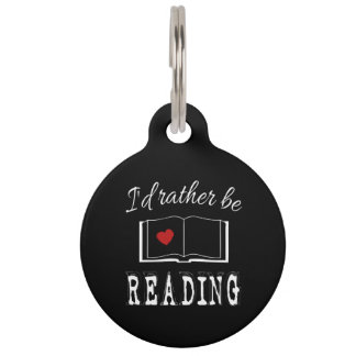 I'd rather be reading pet tag