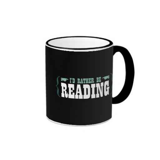 I'd Rather Be Reading Ringer Coffee Mug