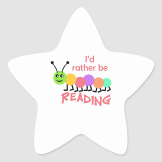 ID RATHER BE READING STAR STICKER