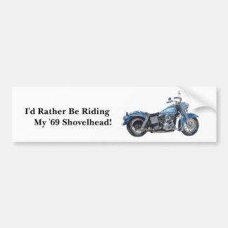 I'd Rather Be Riding Bumper Sticker