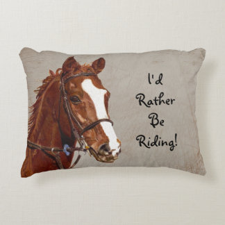 I'd Rather Be Riding Horse Decorative Pillow
