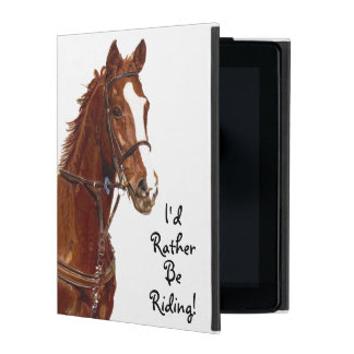 I'd Rather Be Riding! Horse iPad Cases
