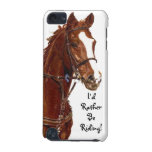 I'd Rather Be Riding! Horse iPod Touch 5g Case