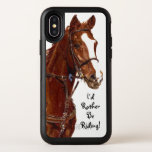 I'd Rather Be Riding! Horse OtterBox Symmetry iPhone X Case