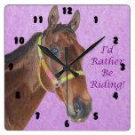 I'd Rather Be Riding! Horse Wallclock