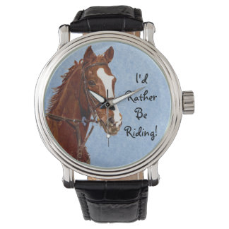 I'd Rather Be Riding! Horse Wrist Watch