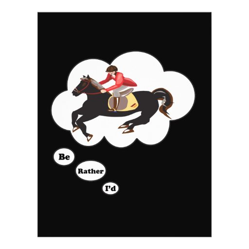 I'd rather be Riding Horses Full Color Flyer