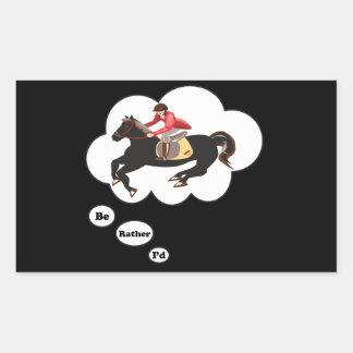 I'd rather be Riding Horses Rectangular Sticker