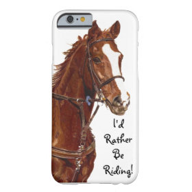 I'd Rather Be Riding iPhone 6 case