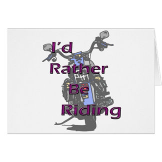 I'd Rather Be Riding Motorcycle Black Purple Card