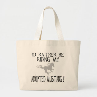 I'd Rather Be Riding My Adopted Mustang Canvas Bags